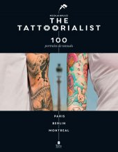 The Tattoorialist - 100 portraits de tatoués