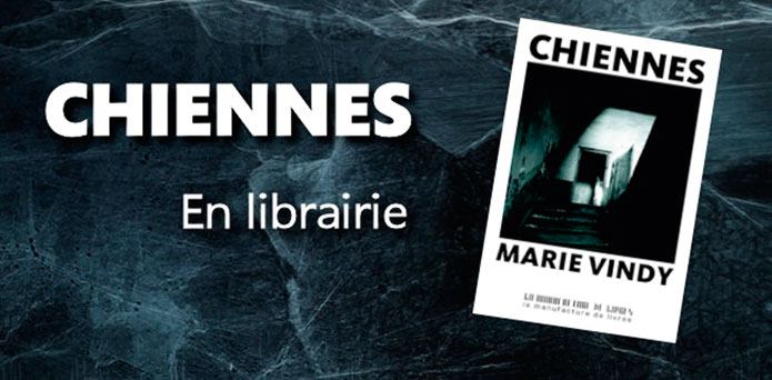 Parution de « Chiennes », de Marie Vindy